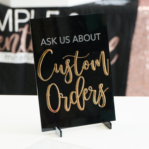 We Accept Custom Orders Acrylic Sign for Boutiques & Small Businesses
