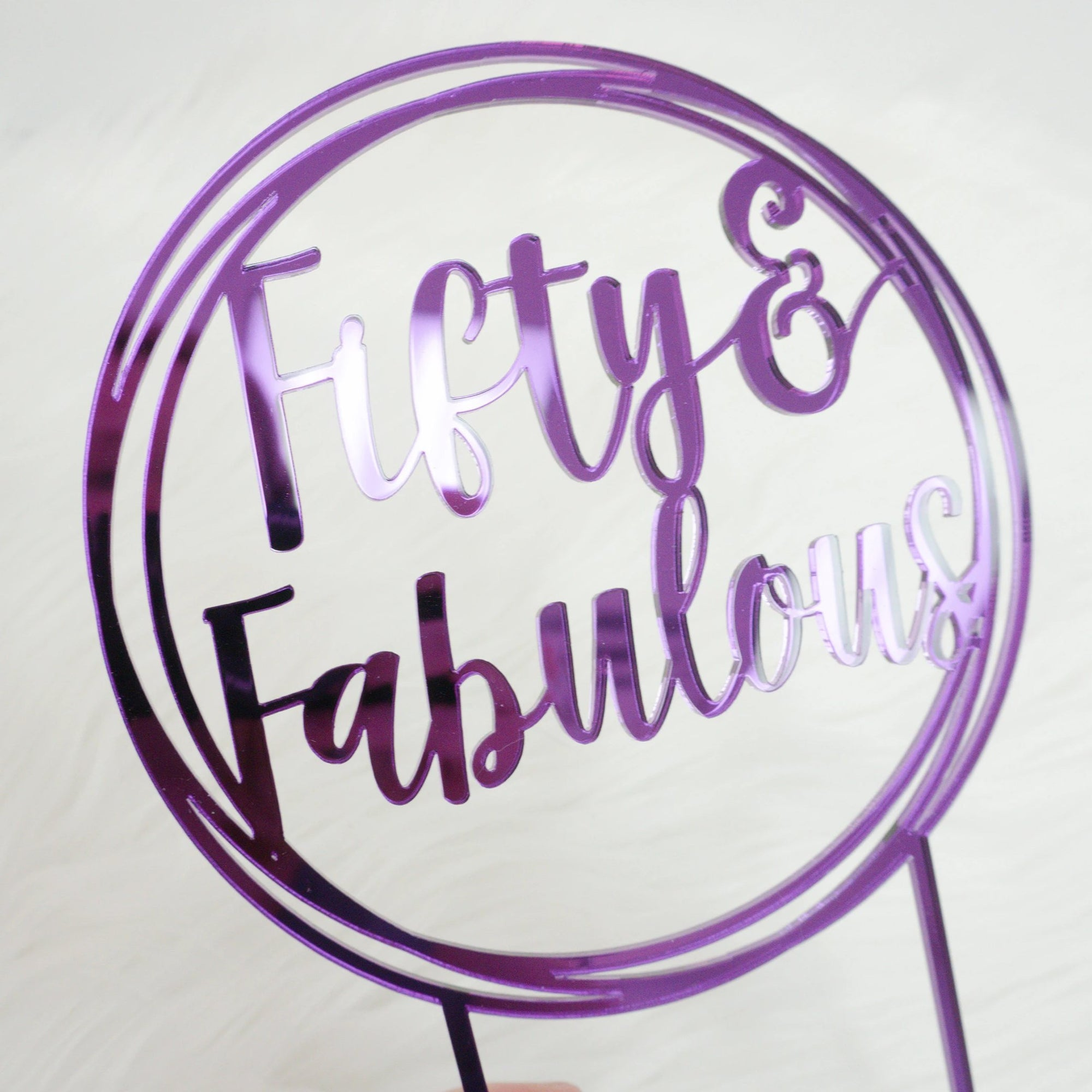 Fifty and Fabulous Birthday Cake Topper