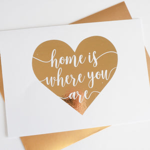 Home is Where You Are Foiled Card & Envelope