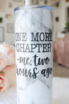 One More Chapter Tall Tumbler