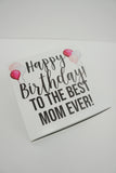 Happy Birthday to the Best Mom Ever Gift Box