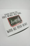 You Teach with All Your Heart Teacher Gift Box