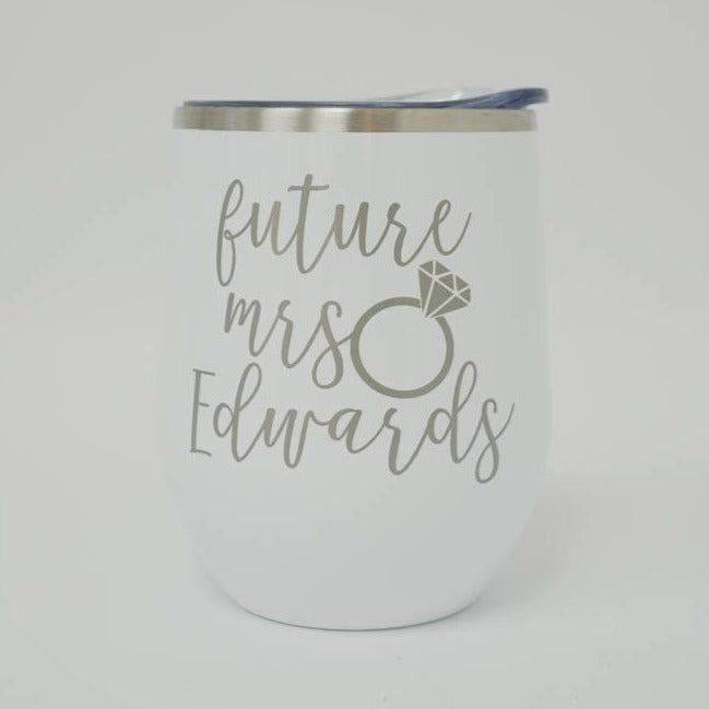 Engraved Personalized Future Mrs Wine Tumbler