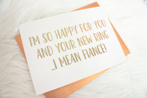 I'm So Happy For You and Your New Ring Foiled Card & Envelope