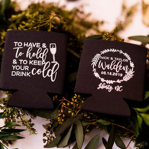 To Have and To Hold Bulk Wedding Can Cooler Favors