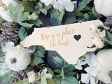 There's No Place Like Home Custom State Wood Front Door Sign