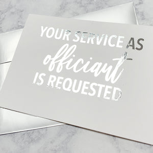 Your Service As Officiant Is Requested Foiled Card & Envelope