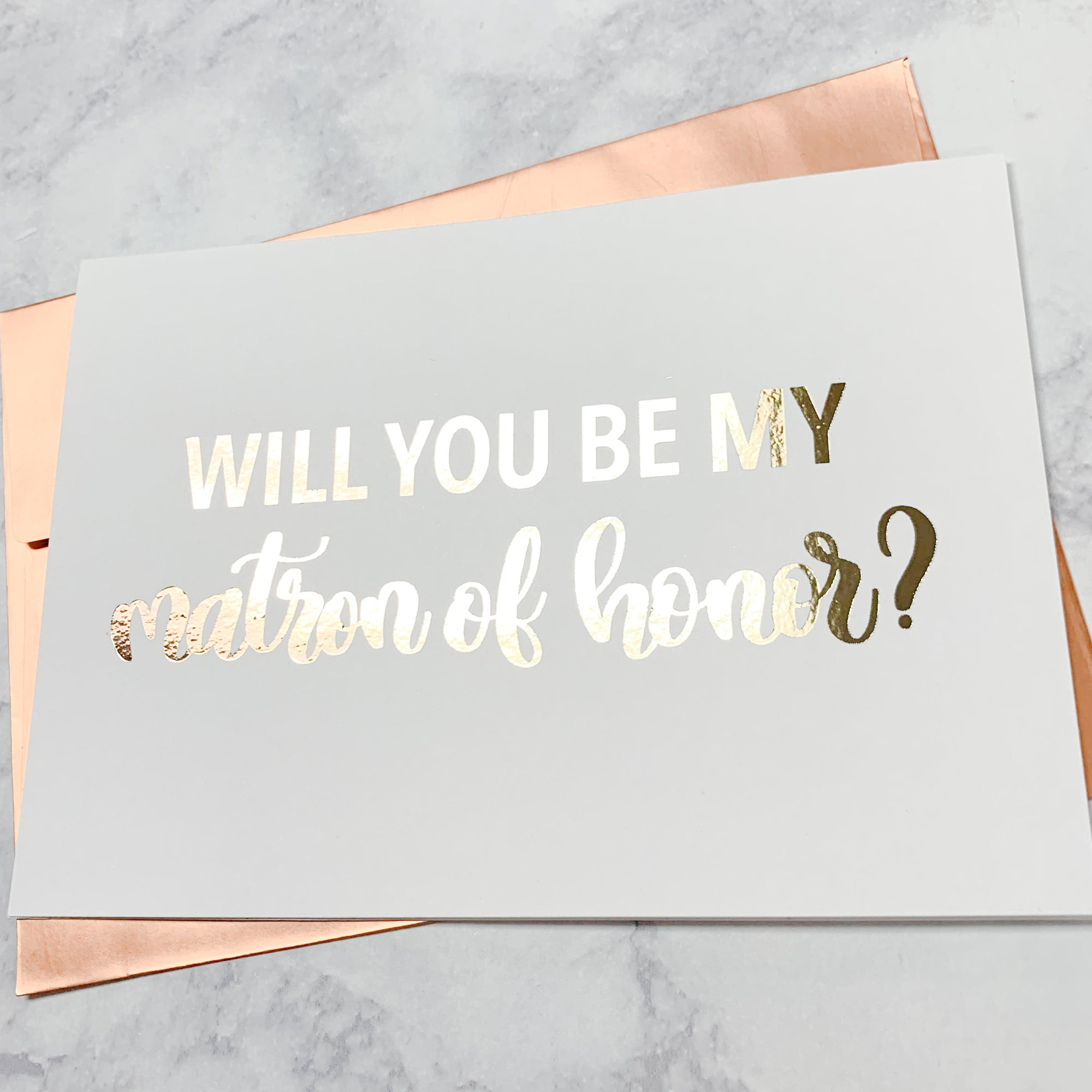 Matron of Honor Proposal Foiled Card & Envelope