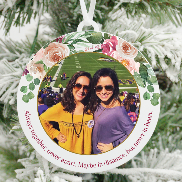 Always Together, Never Apart Friendship Photo Christmas Ornament