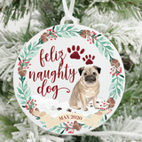 Feliz Naughty Dog Pug Christmas Ornament
