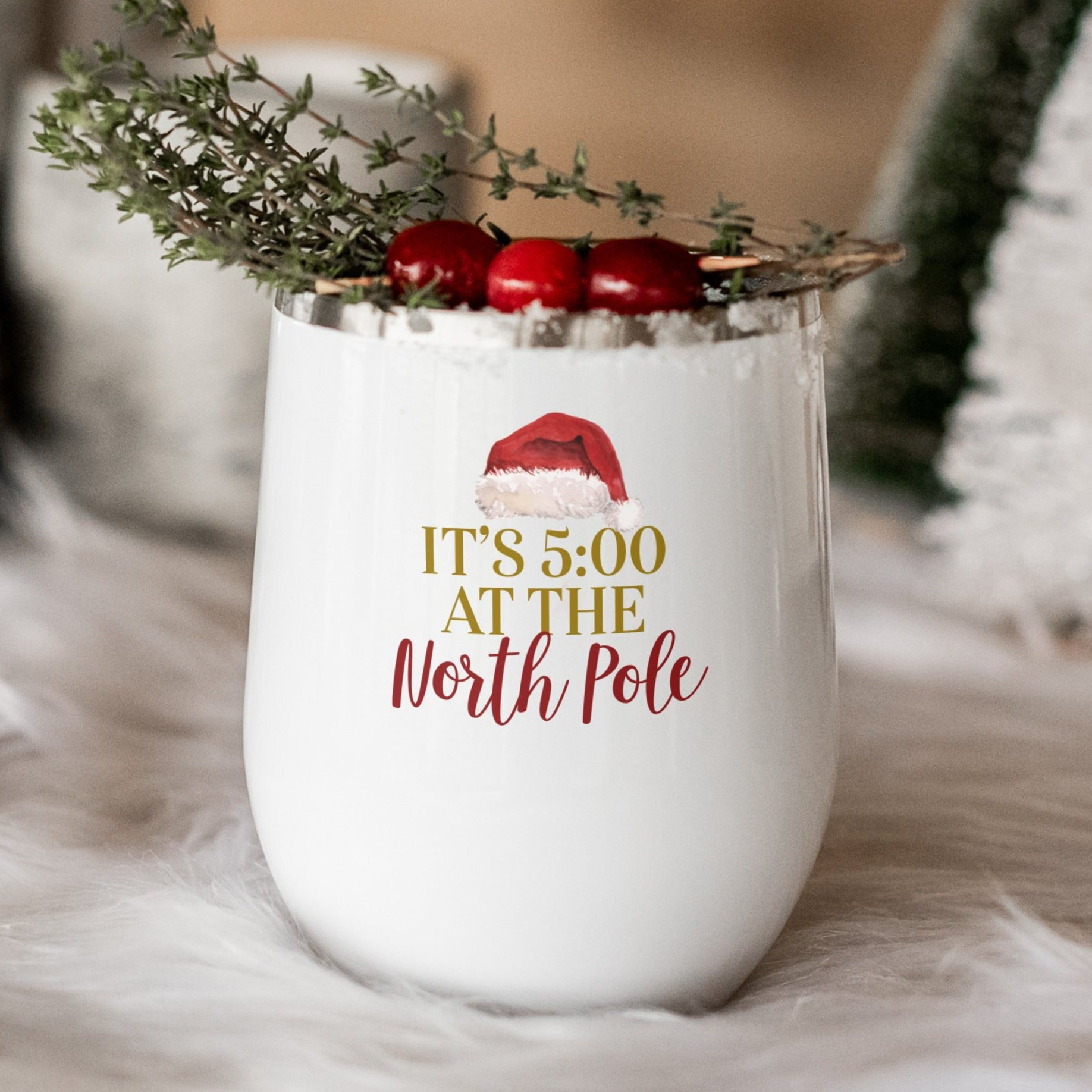 It's 5 O'Clock at the North Pole Wine Tumbler