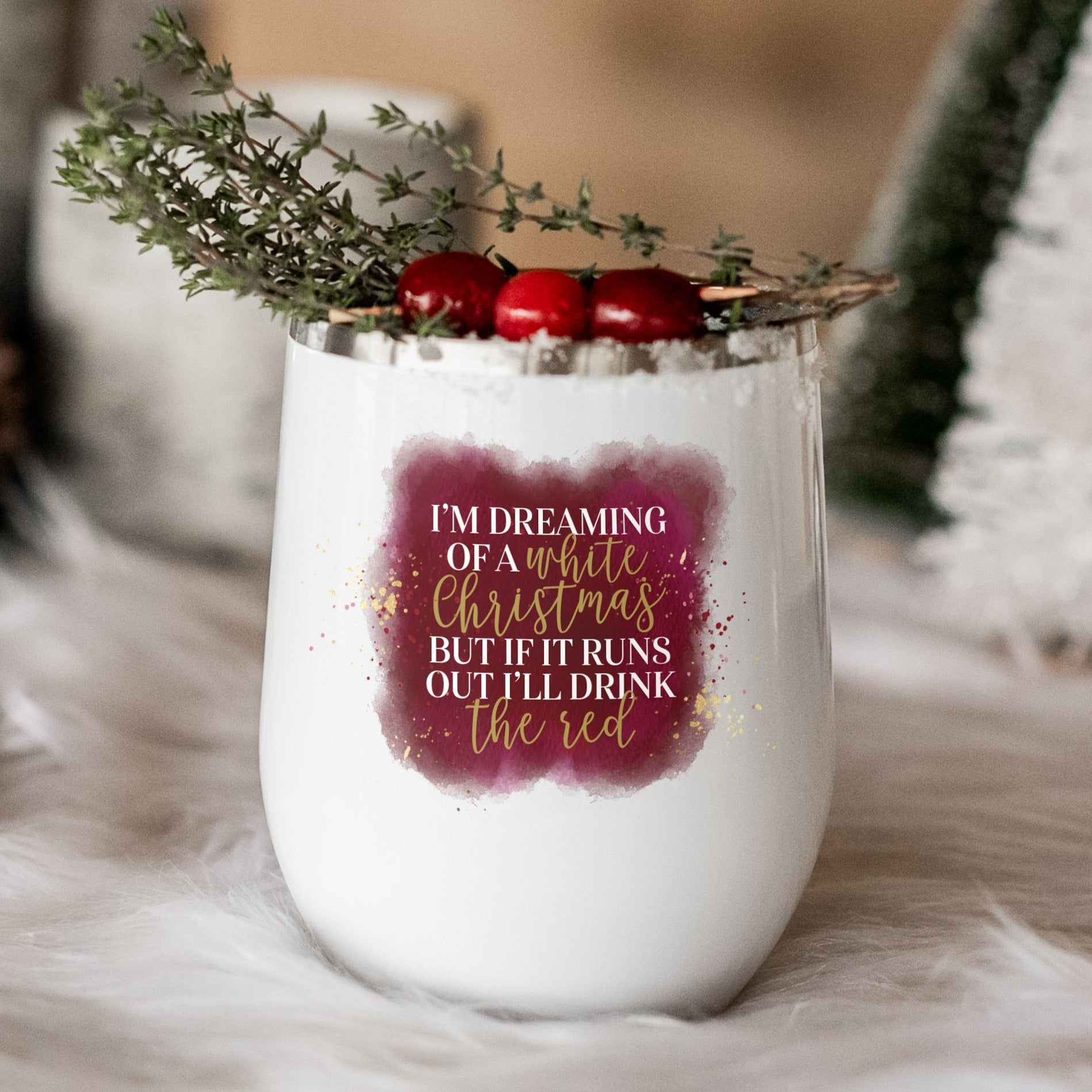 I'm Dreaming of a White Christmas Watercolor Wine Tumbler