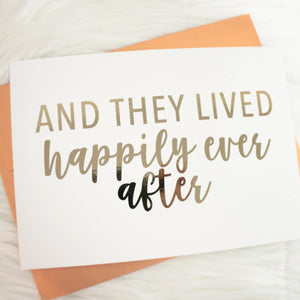 And They Lived Happily Ever After Foiled Card & Envelope