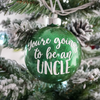 You're Going To Be An Uncle Glitter Christmas Ornament