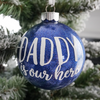 Daddy is My Hero Glitter Christmas Ornament