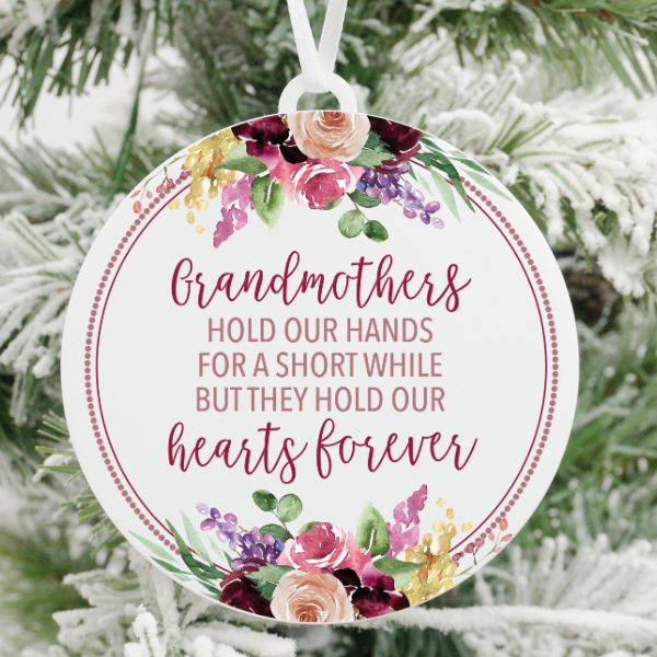 Grandmothers Hold Our Hearts Forever Christmas Ornament