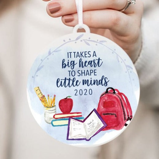 It Takes a Big Heart to Shape Little Minds Christmas Ornament