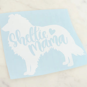 Sheltie Mama Dog Mom Vinyl Decal