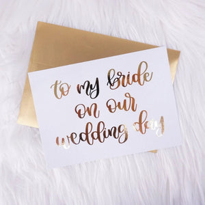 To My Bride On Our Wedding Day Foiled Card & Envelope