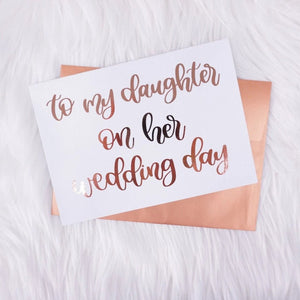 To My Daughter on Her Wedding Day Card & Envelope