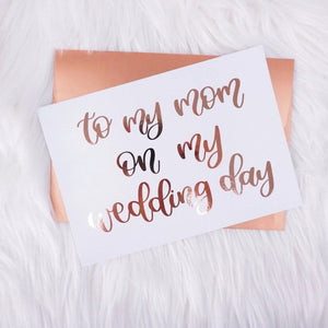 To My Mom on My Wedding Day Card & Envelope