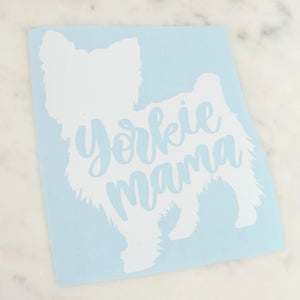Yorkie Mama Dog Mom Vinyl Decal