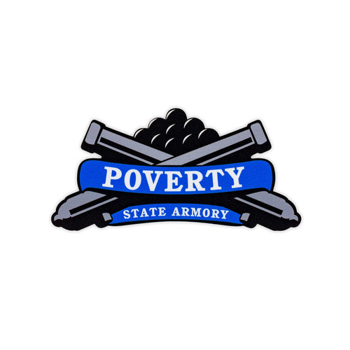 Poverty State Armory Vinyl Sticker