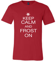 Keep Calm and Frost On - PREMIUM T-Shirt
