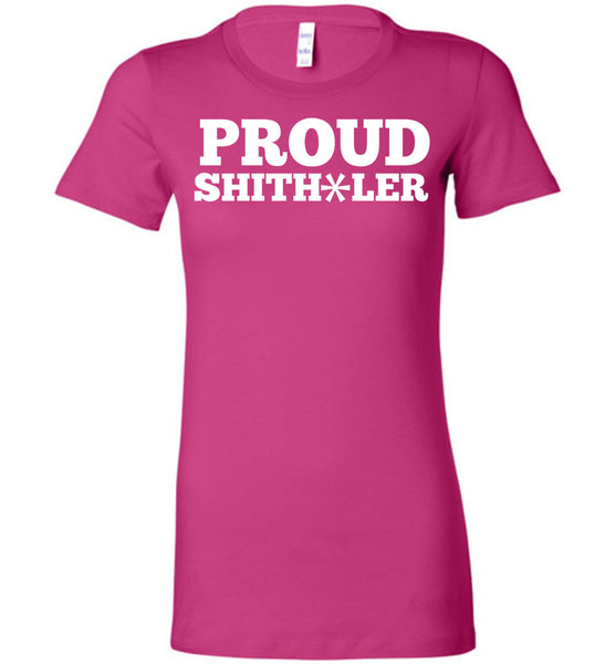 Proud Shitholer Ladies T