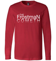 The Frostman Cometh - Premium Long-Sleeve T-Shirt