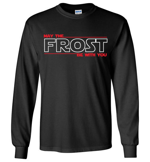 May the FROST Be With You - STANDARD Long Sleeve T-Shirt - BLACK