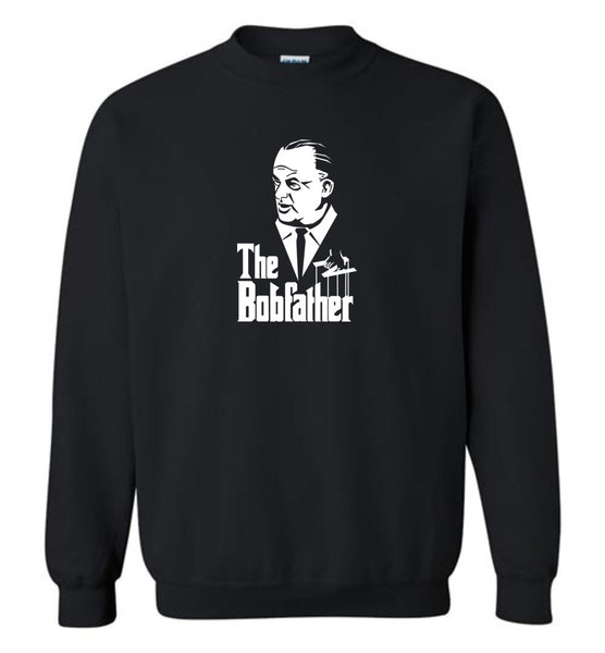 The Bobfather (Front Only) Sweatshirt