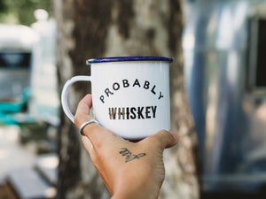 Probably Whiskey Coffee Mug