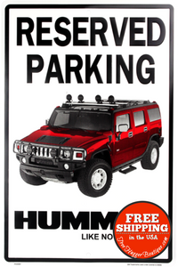 Hummer Reserved Parking Metal Wall Sign - Sign