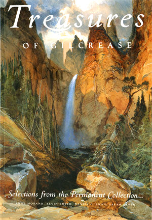 Treasures of Gilcrease: Selections from the Permanent Collection