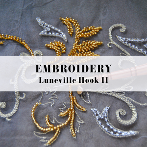 EMBROIDERY - LUNEVILLE HOOK II