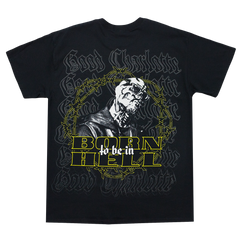 Born To Be In Hell Tee