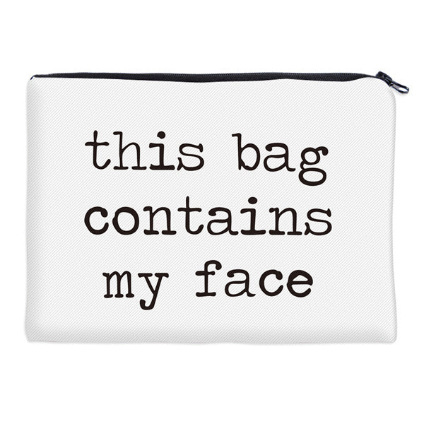Cosmetic Makeup Travelling Bag - This Bag Contains My Face - TrendyGiftIdea
