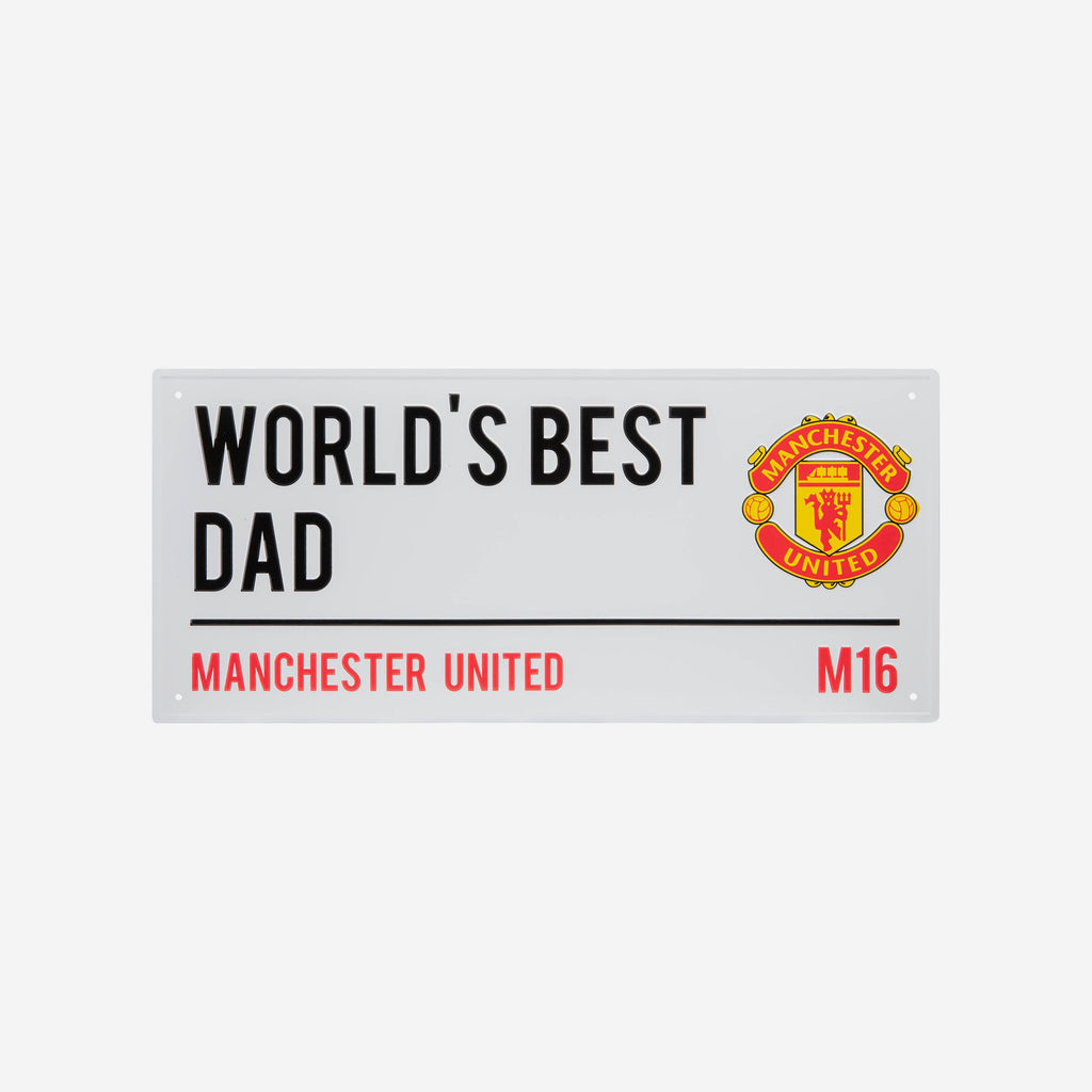 Manchester United FC Worlds Best Dad Street Sign FOCO - FOCO.com | UK & IRE