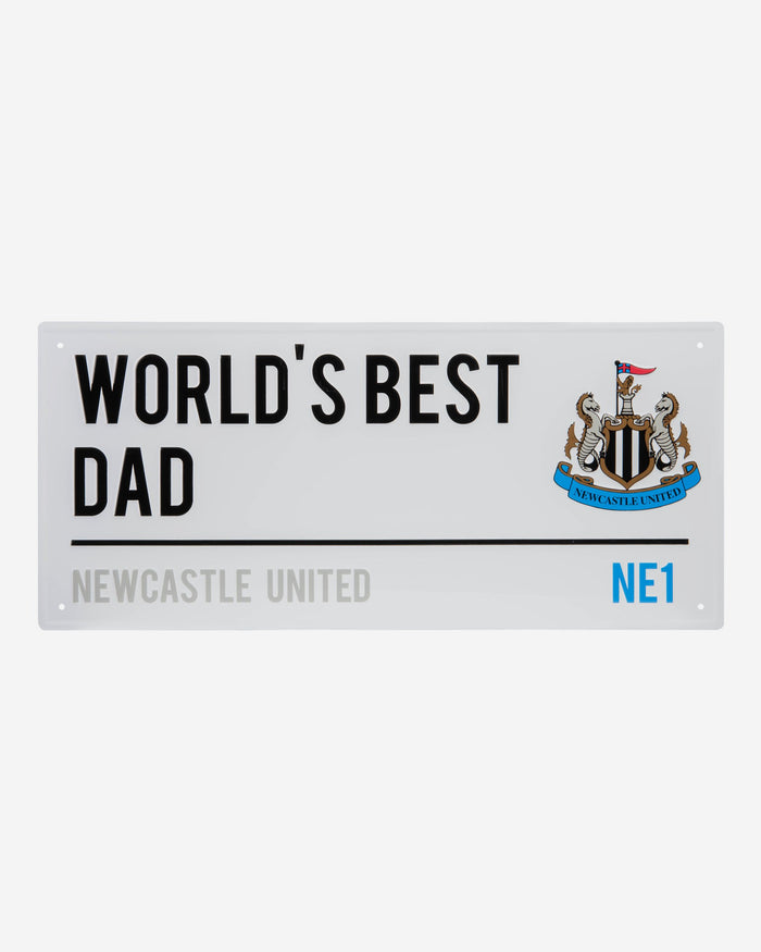 Newcastle United FC Worlds Best Dad Street Sign FOCO - FOCO.com | UK & IRE
