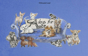 Small Dogs for Peace (Blue)