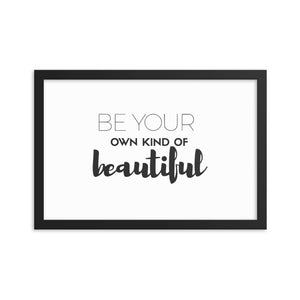 Own Kind of Beautiful Framed poster - Honey Butter Company