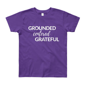 Grounded, Centered, Grateful Youth Shirt - Honey Butter Company