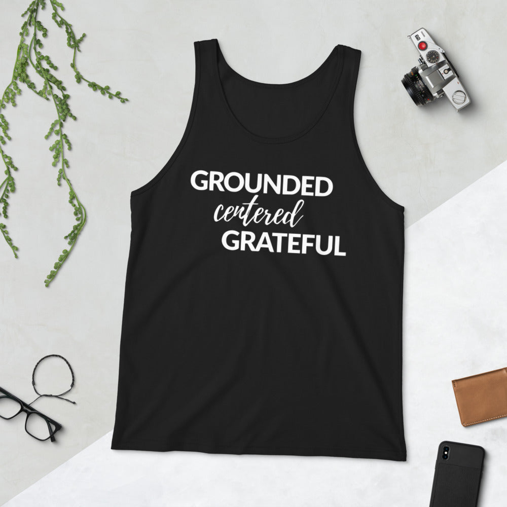 Grounded, Centered, Grateful Unisex Tank Top