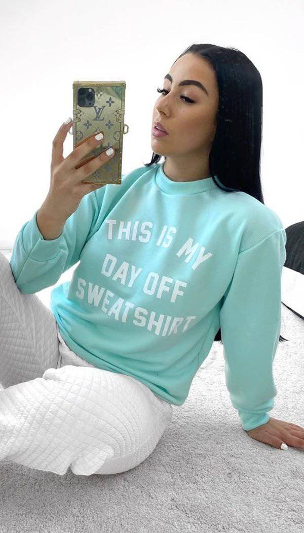 """THIS IS MY DAY OFF"" Sweatshirt"