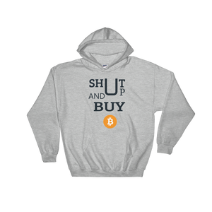 New Shut Up & Buy Bitcoin High Quality Hooded Sweatshirt