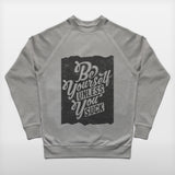 JoshyTees Custom Print 187 Mens Be Yourself Sweatshirt 2