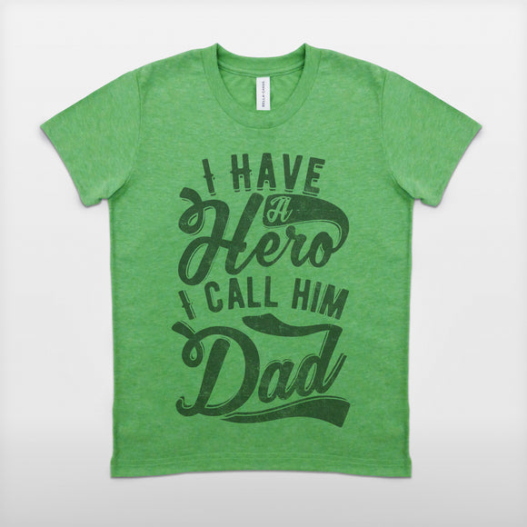 Boy's 'I Have A Hero, I Call Him Dad' T-Shirt