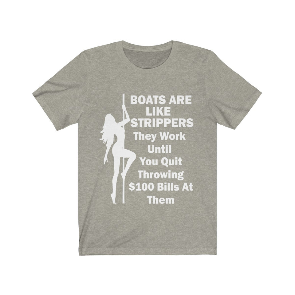 Boats are Like Strippers - Capt. Jack