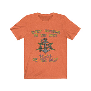 What Happens on the Boat, Stays on the Boat T-Shirt - Capt. Jack